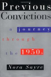 PREVIOUS CONVICTIONS by Nora Sayre