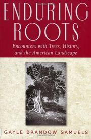 ENDURING ROOTS by Gayle Samuels
