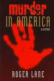 MURDER IN AMERICA by Roger Lane