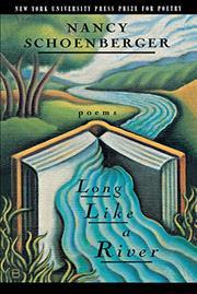 LONG LIKE A RIVER by Nancy Schoenberger