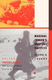MARSHAL ZHUKOV'S GREATEST-BATTLES by Georgi K. Zhukov