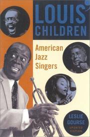 LOUIS' CHILDREN: American Jazz Singers by Leslie Gourse