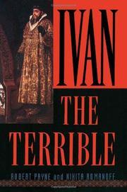 IVAN THE TERRIBLE by Robert & Nikita Romanoff Payne