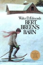 BERT BREEN'S BARN by Walter D. Edmonds