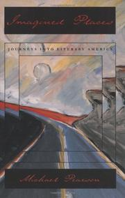 IMAGINED PLACES: Journeys into Literary America by Michael Pearson