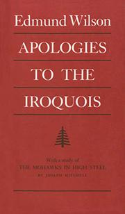 APOLOGIES TO THE IROQUOIS by Edmund Wilson
