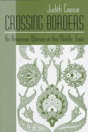 CROSSING BORDERS by Judith Caesar