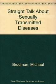 STRAIGHT TALK ABOUT SEXUALLY TRANSMITTED DISEASES by John Thacker
