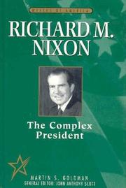 RICHARD M. NIXON by Martin S. Goldman