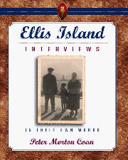 ELLIS ISLAND INTERVIEWS by Peter M. Coan