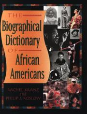 THE BIOGRAPHICAL DICTIONARY OF AFRICAN AMERICANS by Rachel Kranz