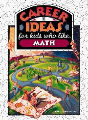 CAREER IDEAS FOR KIDS WHO LIKE MATH by Diane Lindsey Reeves