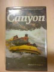 CANYON by Michael Ghiglieri