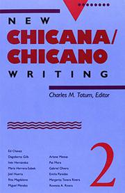 NEW CHICANA/CHICANO WRITING 2 by Charles M. Tatum