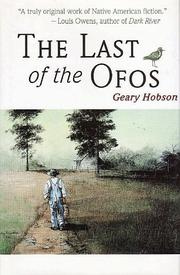 THE LAST OF THE OFOS by Geary Hobson