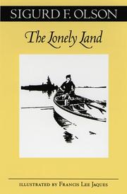THE LONELY LAND by Sigurd Olson