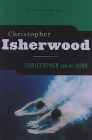 CHRISTOPHER AND HIS KIND by Christopher Isherwood