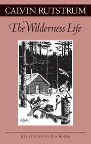 THE WILDERNESS LIFE by Calvin Rutstrum