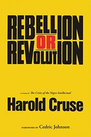 REBELLION OR REVOLUTION? by Harold Cruse