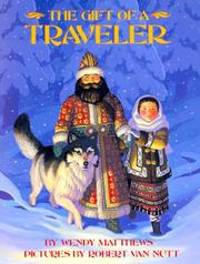 THE GIFT OF A TRAVELER by Wendy Matthews