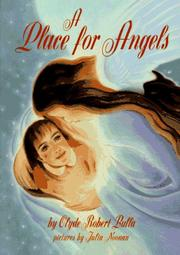 A PLACE FOR ANGELS by Clyde Robert Bulla