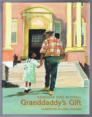 GRANDDADDY'S GIFT by Margaree King Mitchell