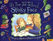 Cover art for IT'S TIME FOR SCHOOL, STINKY FACE