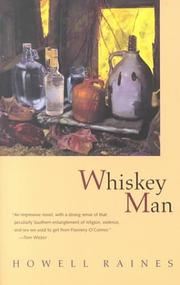 WHISKEY MAN by Howell Raines