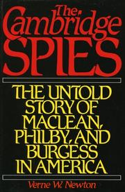 THE CAMBRIDGE SPIES by Verne W. Newton