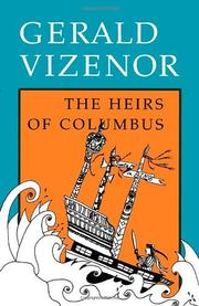 THE HEIRS OF COLUMBUS by Gerald Vizenor