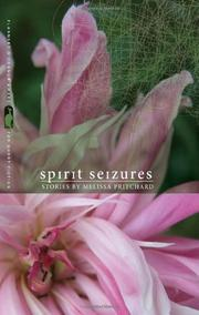 SPIRIT SEIZURES by Melissa Pritchard