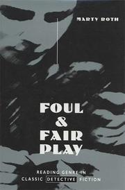 FOUL AND FAIR PLAY by Marty Roth