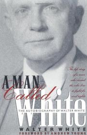 A MAN CALLED WHITE by Walter White