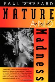 NATURE AND MADNESS by Paul Shepard