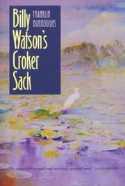 BILLY WATSON'S CROKER SACK by Franklin Burroughs