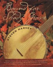 BOUND FOR SHADY GROVE by Steven Harvey