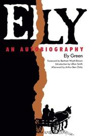 ELY: An Autobiography by Ely Green
