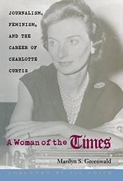 A WOMAN OF THE TIMES by Marilyn S. Greenwald