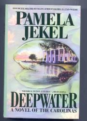 DEEPWATER by Pamela Jekel