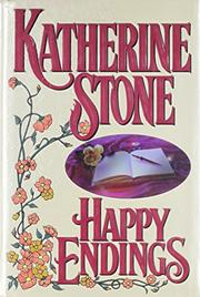 HAPPY ENDINGS by Katherine Stone