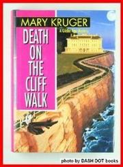 DEATH ON THE CLIFF WALK by Mary Kruger