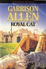 ROYAL CAT by Garrison Allen