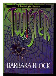 TWISTER by Barbara Block