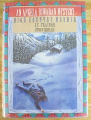 HIGH COUNTRY MURDER by J.F. Trainor