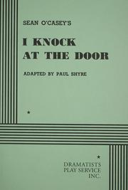 I KNOCK AT THE DOOR by Sean O'Casey