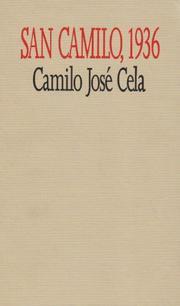 SAN CAMILO, 1936 by Camilo Jose Cela