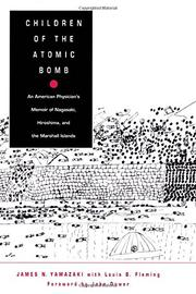 CHILDREN OF THE ATOMIC BOMB by James N. Yamazaki