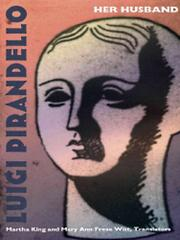 HER HUSBAND by Luigi Pirandello