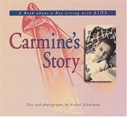 CARMINE'S STORY by Arlene Schulman