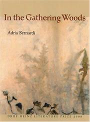 IN THE GATHERING WOODS by Adria Bernardi